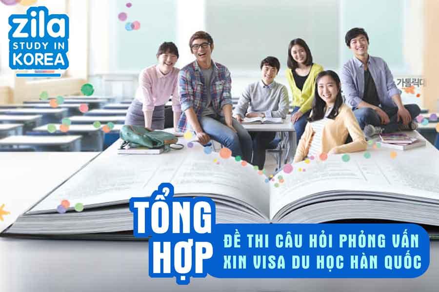 tong-hop-de-thi-cau-hoi-xin-visa-phong-van-du-hoc-han-quoc