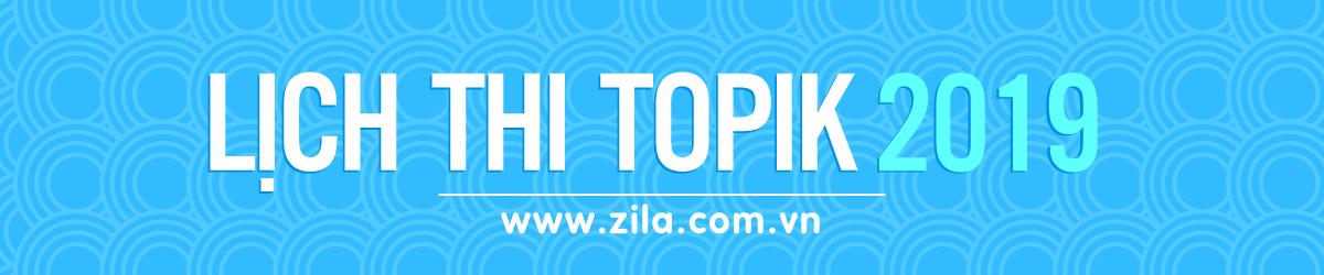Lich-thi-topik-2019-han-ngu-zila